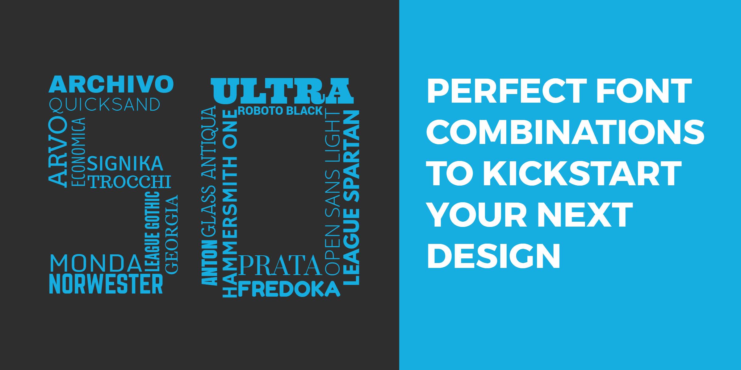 50 Perfect Font Combinations to Kickstart Your Next Design
