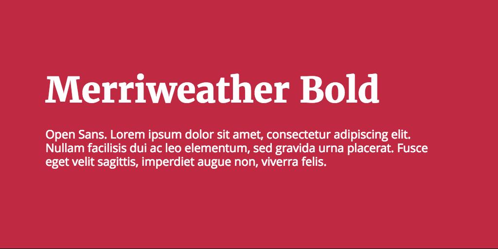 Merriweather & Open Sans font combination