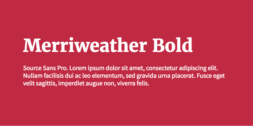 Merriweather & Source Sans Pro font combination