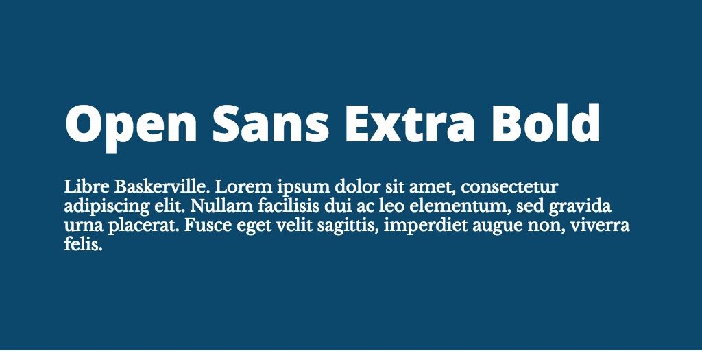 Open Sans & Libre Baskerville font combination
