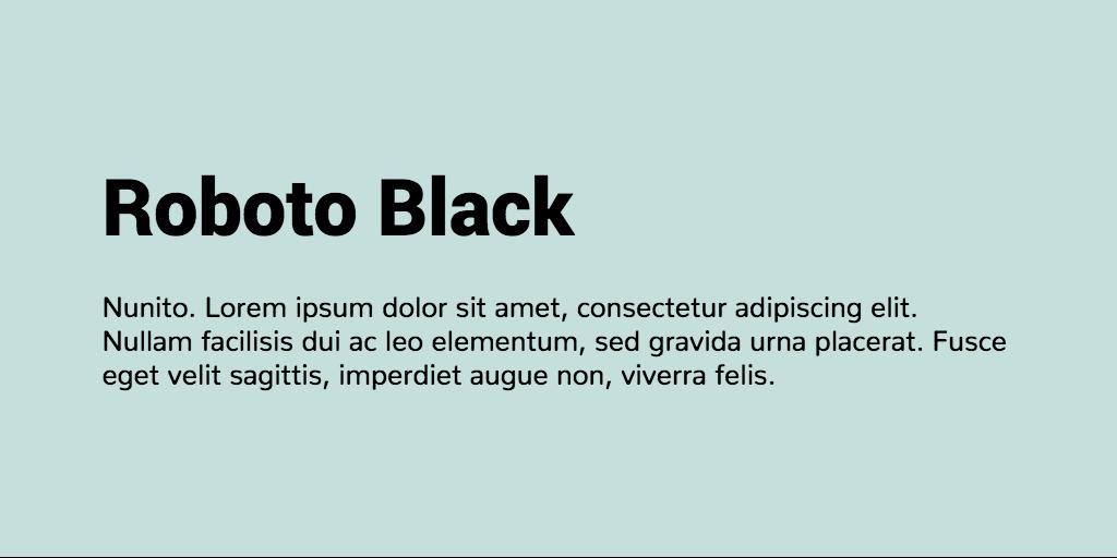 Roboto & Nunito font combination