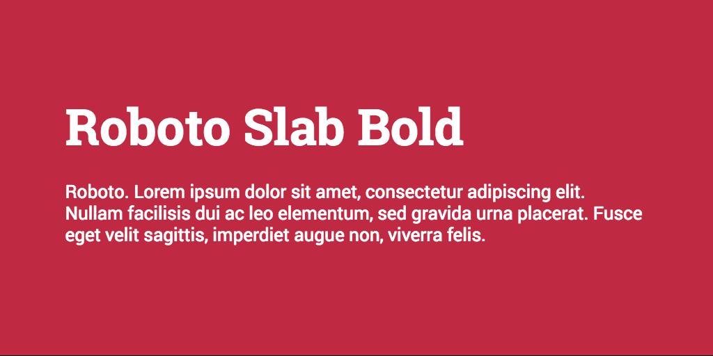 Roboto Slab & Roboto font combination