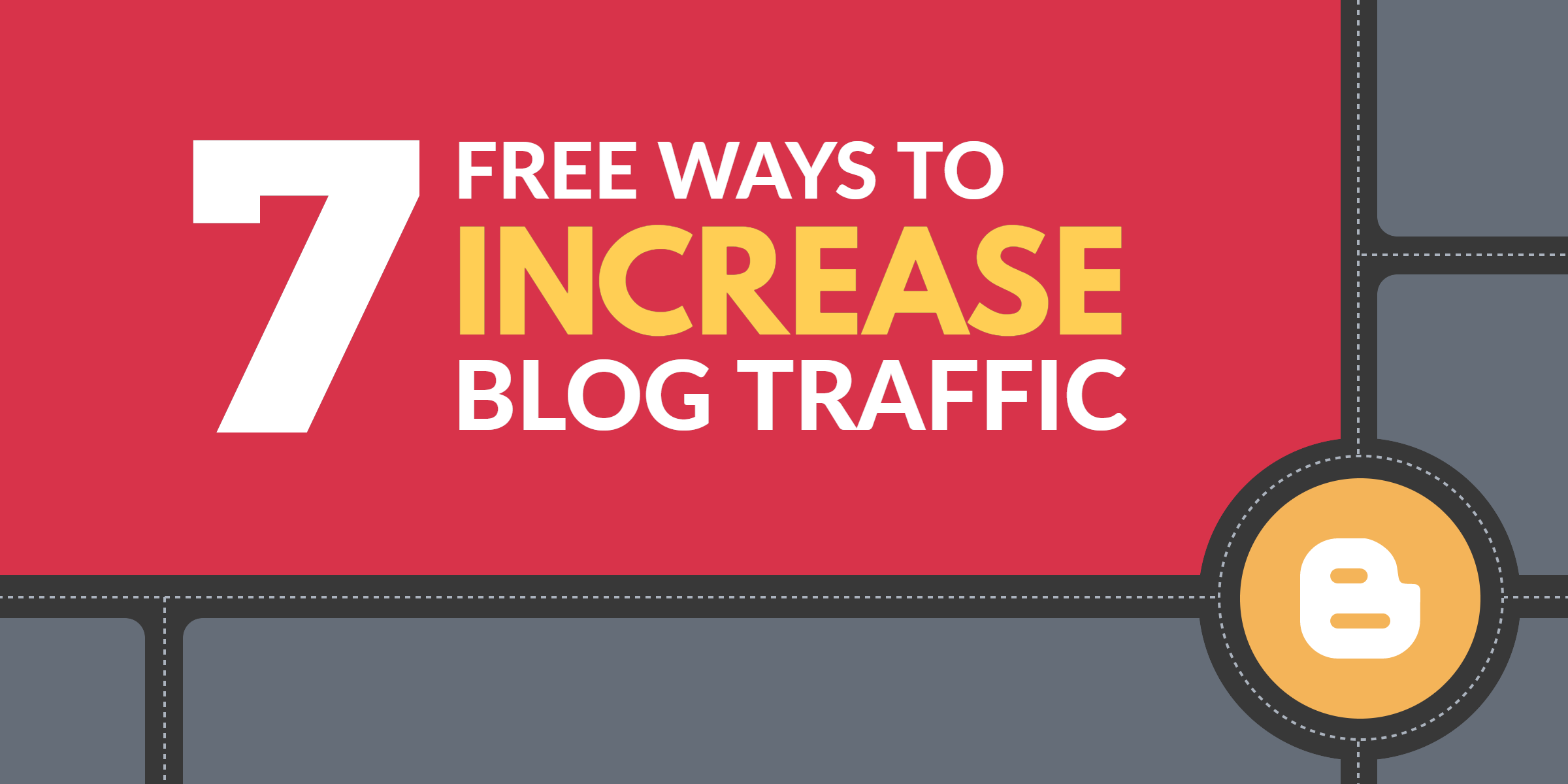 7 free ways to increase blog traffic