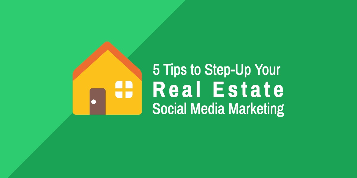 Tips for Real Estate Social Media marketing