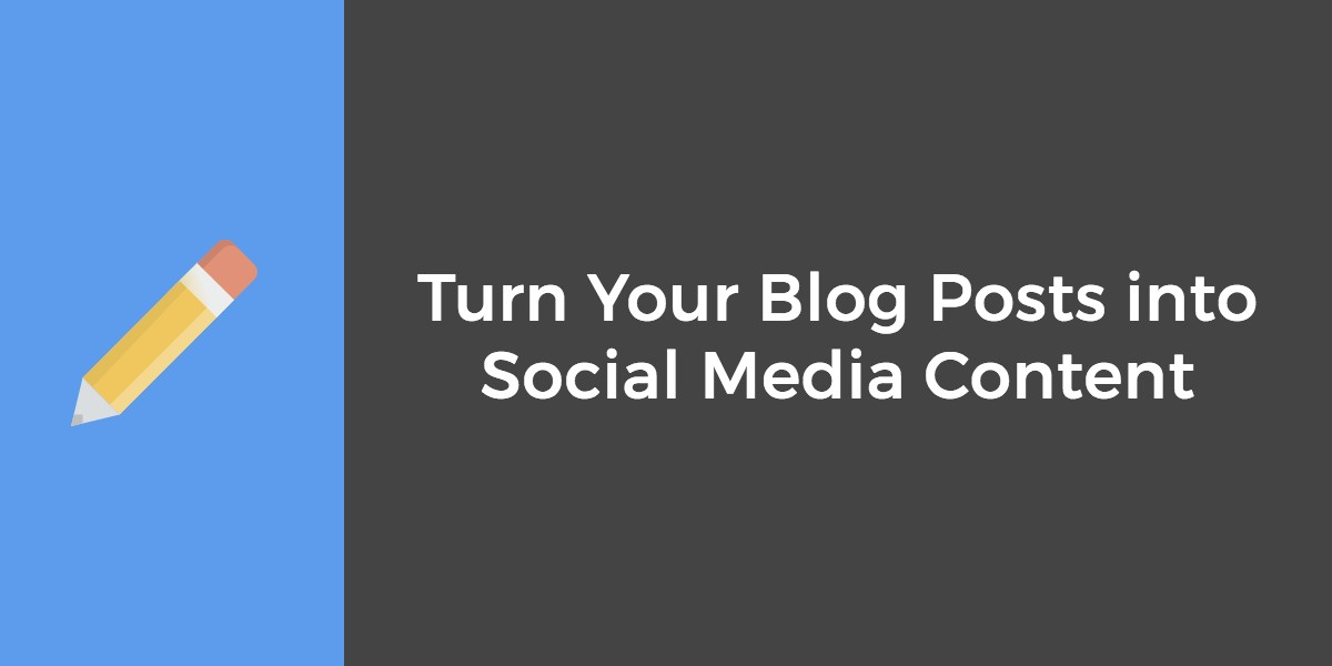 blog posts into social media content