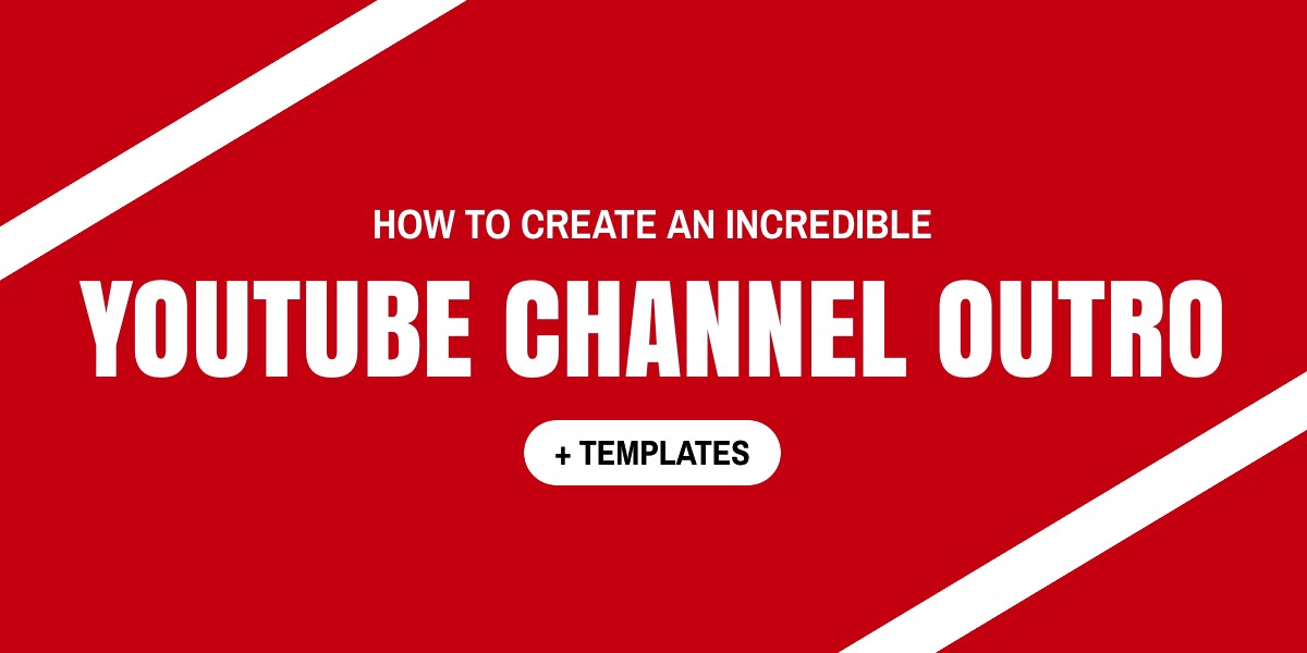 Youtube channel outro