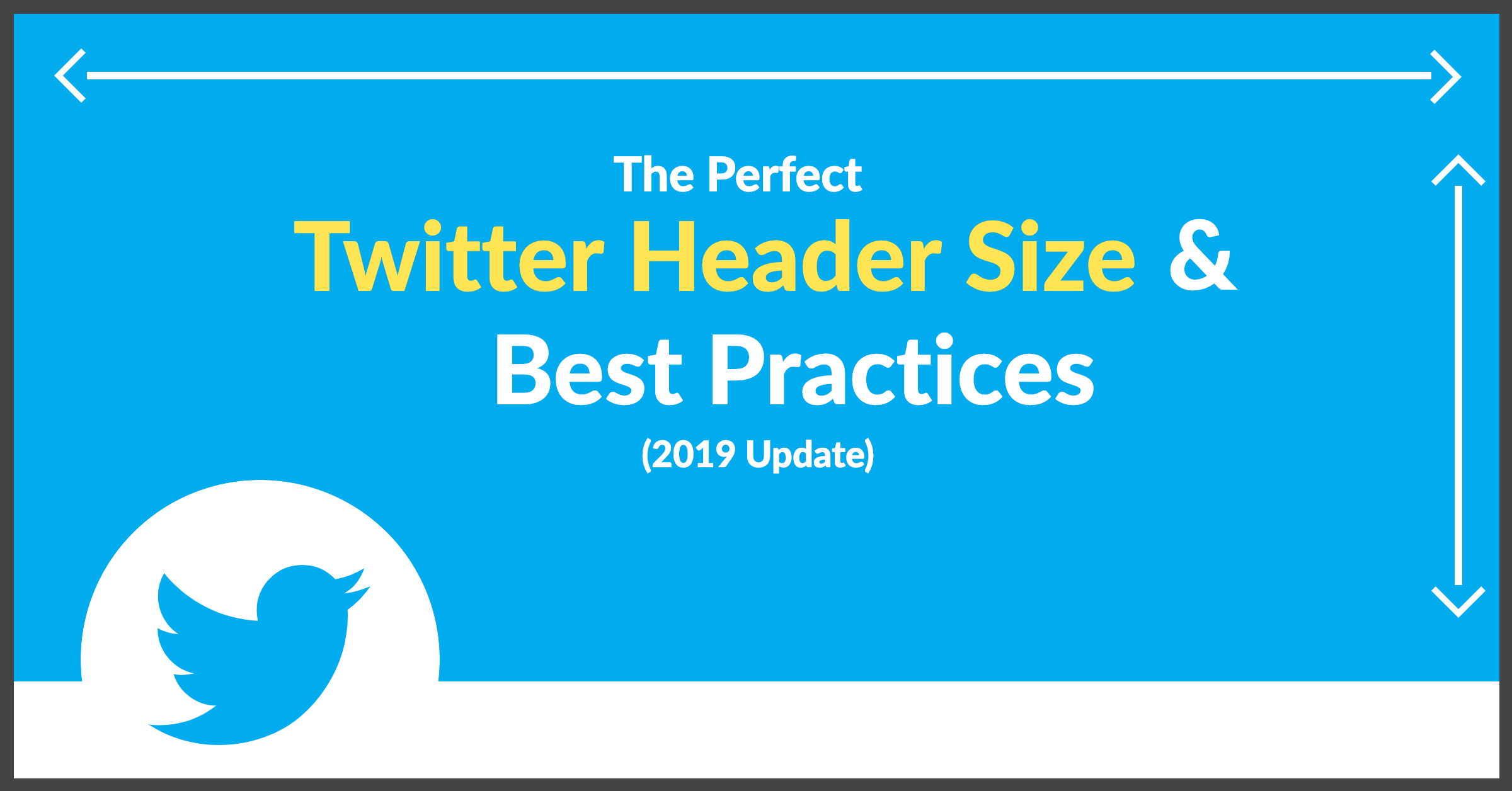 The Perfect Twitter Header Size & Best Practices (2019 Update)
