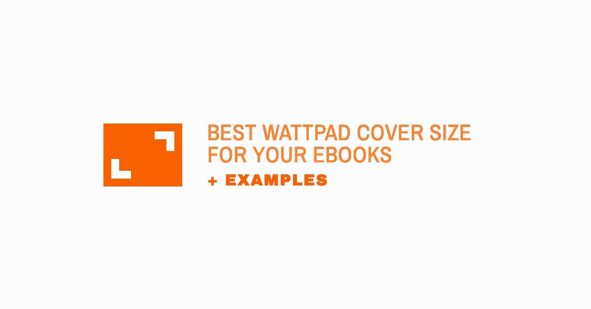 Full Guide to Wattpad Ebook Covers
