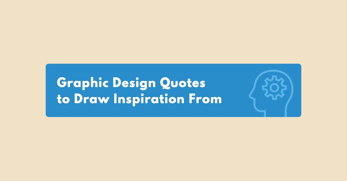 40 Graphic Design Quotes