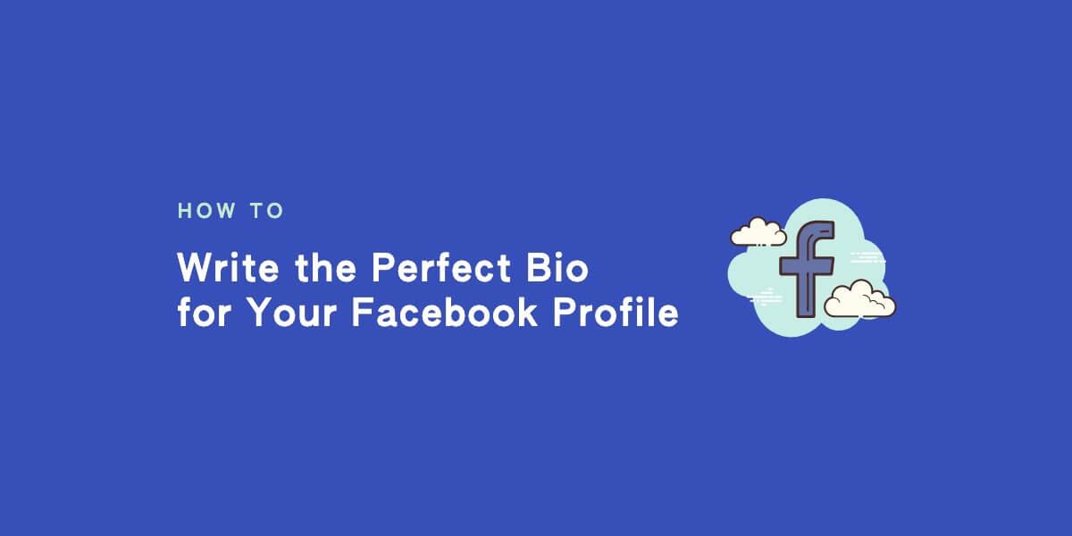 How to Write a Facebook Bio