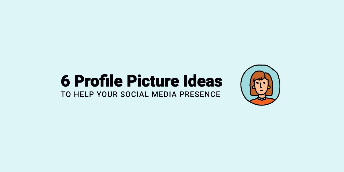 Best Profile Picture Ideas