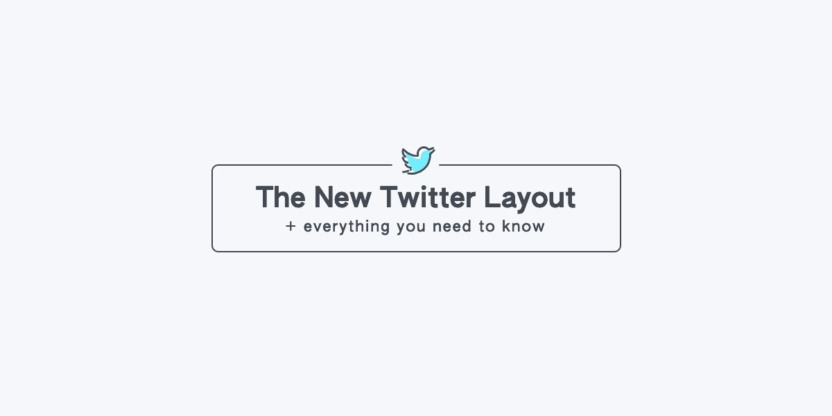 The New Twitter Layout 2020
